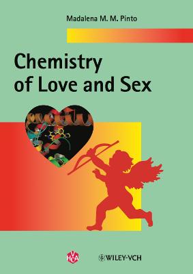 Chemistry of Love & Sex